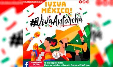 Antorcha Chimalhuacán invita a la celebración virtual del 15 de septiembre