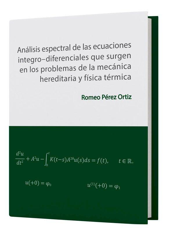 Analisis espectral de las ecuaciones integro- diferenciales...