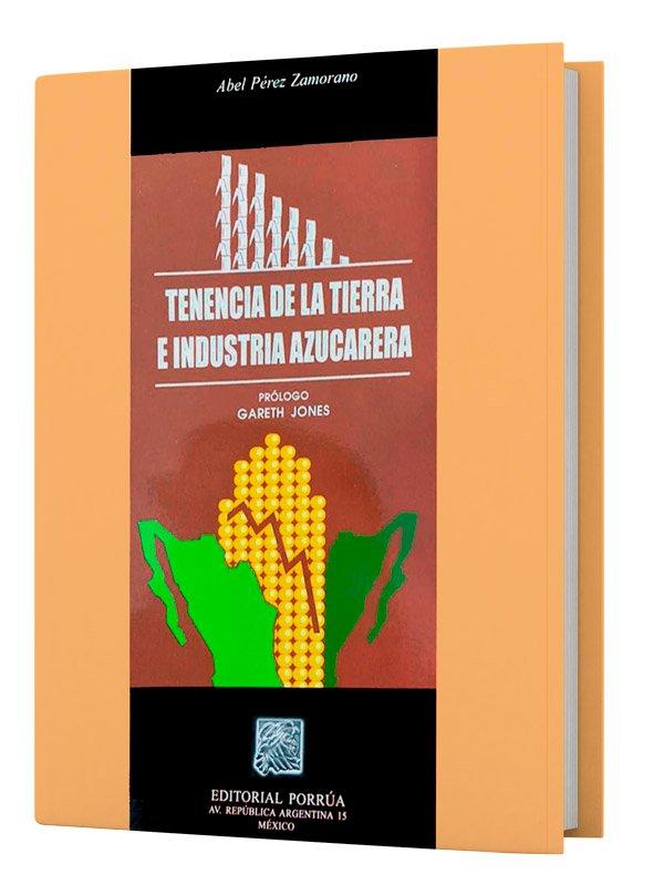 Tenencia de la tierra e industria azucarera